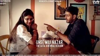 Unse Mili Nazar - The Lata Ji Revival Version by Hemant S & Kiran D   Lata Mangeshkar   Ft.Shivani G