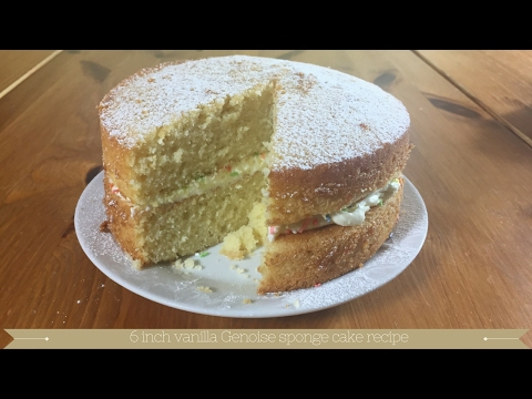 Video How to bake a 6 inch vanilla genoise sponge recipe