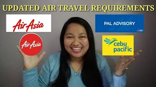 UPDATED AIR TRAVEL REQUIREMENTS for CEBU PACIFIC, AIRASIA AND PAL