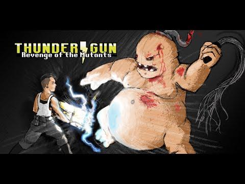Thunder Gun: Revenge of the Mutants