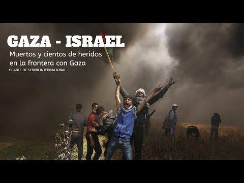 Muertos y cientos de heridos por el Ejército israelí en la frontera con Gaza