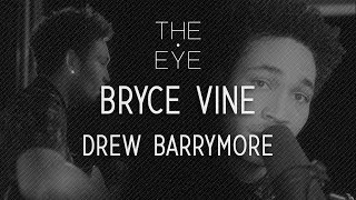 Bryce Vine - Drew Barrymore (Acoustic) | THE EYE