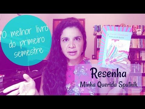 RESENHA - MINHA QUERIDA SPUTNIK