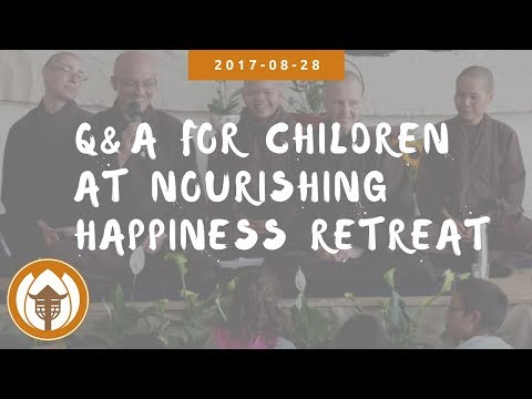 Q&A for Children (Nourishing Happiness Retreat, UK) | 2017.08.28