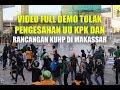 VIDEO FULL Aksi Unjuk Rasa Mahasiswa Makassar Berakhir Bentrok dengan Polisi