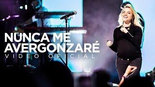 Generación 12 – Nunca Me Avergonzaré (Video oficial)