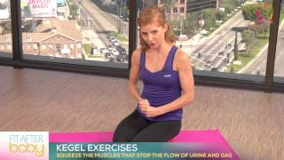 Fit After Baby - Kegel Exercises