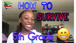 How To Survive 5th Grade!😁📚