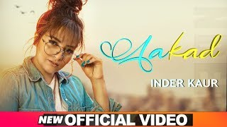 AAKAD SONG LYRICS INDER KAUR