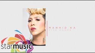 Vice Ganda - Manhid Ka (Audio) 🎵