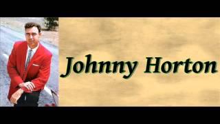Joe's Been A-Gittin' There - Johnny Horton