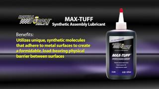 Max Tuff provides greater initial wear protection Which is exactly what its