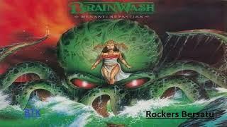 Brainwash-Menanti Kepastian (Full Album)