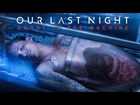 "Our Last Night – ""Ghost In The Machine"" (OFFICIAL VIDEO)"