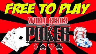 FREE To Play World Series Of Poker Full House Pro Gameplay