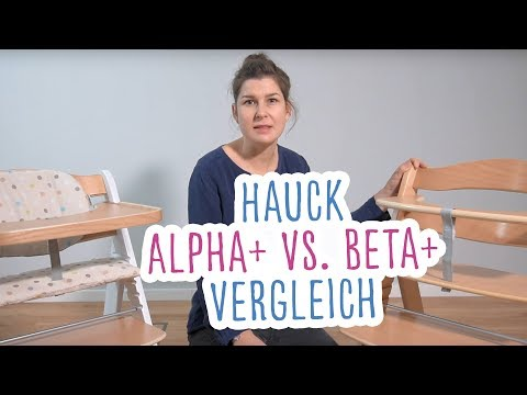 Hochstuhl Vergleich Hauck Alpha Plus vs. Hauck Beta Plus