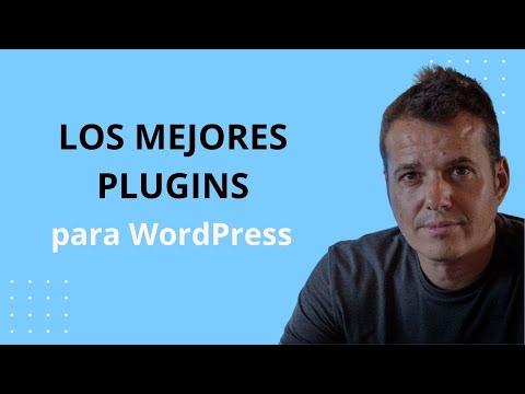 Los mejores plugins para WordPress [2020] - Los imprescindibles