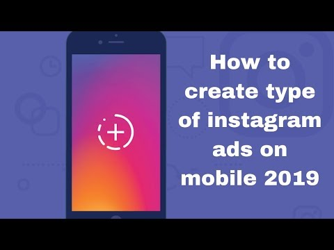 How to create type of instagram ads on mobile 2019