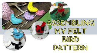 Tutorial In Assembling My Felt Bird Pattern From My Blog