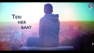 Teri Her Baat   Lyrics Video Song   Artist Aloud - YouTube