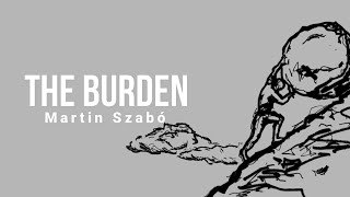 Video Martin Szabó - The Burden (official lyrics video)