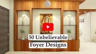 50 Unbelievable Foyer Designs | Foyer Area Decoration Ideas | Entrance Hall | Interior Designing