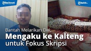 Bantah Gilang Fetish Kain Jarik Melarikan Diri, Kuasa Hukum: Dia ke Kalteng untuk Fokus Skripsi