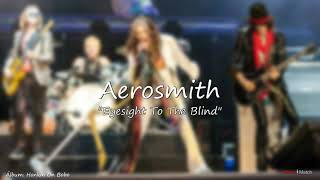 Aerosmith   Eyesight To The Blind