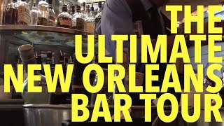 Top 10 bars in New Orleans' French Quarter!