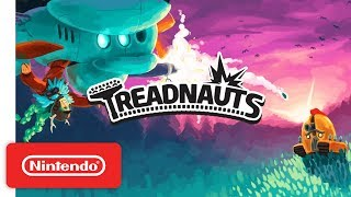 Treadnauts - Launch Trailer - Nintendo Switch - Video Youtube