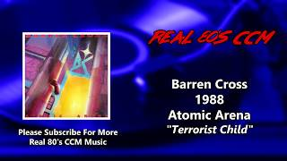 Barren Cross - Terrorist Child (HQ)