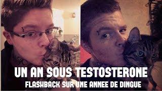 Vlog#20 - 1 An Sous Testostérone TimeLaps [FTM Transition]