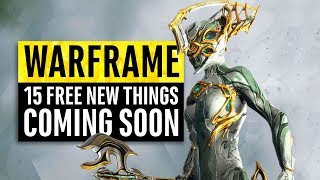 Warframe | 15 New