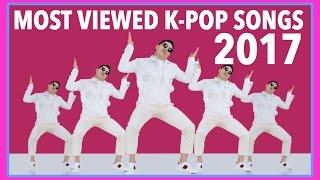 MOST VIEWED K-POP SONGS OF 2017 • MAY • WEEK 3