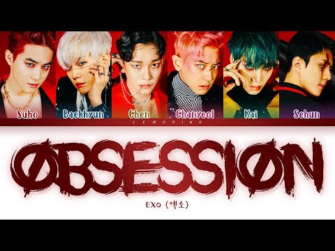 EXO Obsession Lyrics (엑소 Obsession 가사) [Color Coded Lyrics/Han/Rom/Eng]