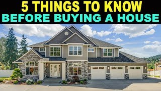 5 Things EVERYONE Should Know Before Buying a House!