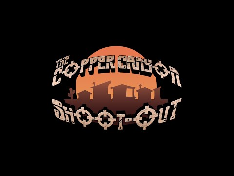 The Copper Canyon Shoot-out Announcement trailer thumbnail