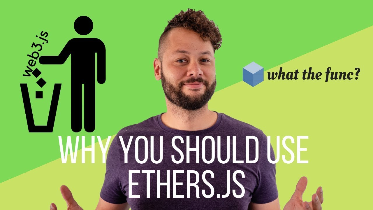 Why You Should Use Ethers Js