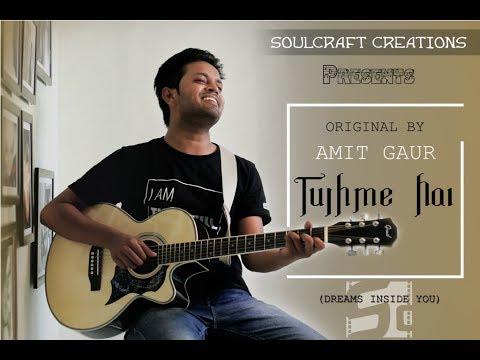 Tujhme hai -Original Composition