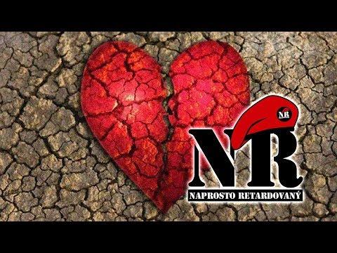 Naprosto retardovaný - Zlomené srdce
