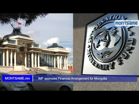 IMF approves Financial Arrangement for Mongolia