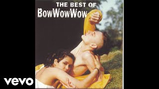 Bow Wow Wow - Prince Of Darkness (Audio)