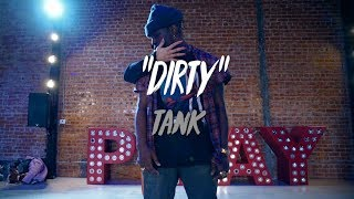 "Tank   ""Dirty"" | Nicole Kirkland Choreography"