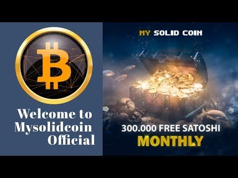 Mysolidcoin.com отзывы 2019, обзор, BitcoinTalk, Earn up to 300,000 satoshi a month for free!