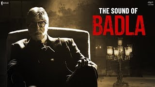 The Sound Of Badla | Badla In Cinemas | Book Tickets Now | Amitabh | Taapsee | Sujoy Ghosh