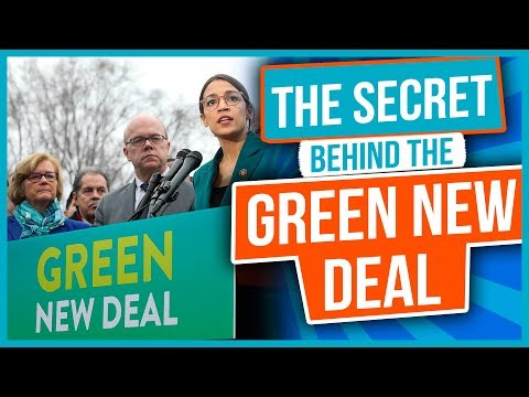 The Secret Behind the Green New Deal