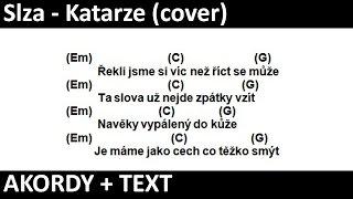 ''Slza - Katarze'' AKORDY na KYTARU + TEXT (Cover) Karel nEscafeX Kocurek