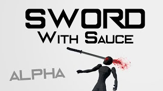 Sword With Sauce video