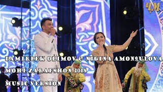 Дамирбек Олимов ва Нигина Амонкулова - Мохи Зарафшон (Клипхои Точики 2018)