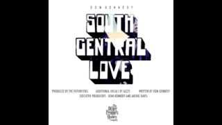 Dom Kennedy - South Central Love